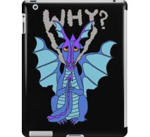 Why dragon iPad Case/Skin