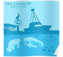 Save a Manatee - Boat Safe Poster