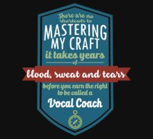 """""""There are no shortcuts to Mastering My Craft, it takes years of blood, sweat and tears before you earn the right to be called a Vocal Coach"""" Collection #450233 by mycraft"""