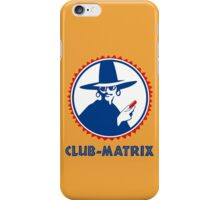 Club-Matrix iPhone Case/Skin
