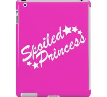 Spoiled Princess iPad Case/Skin