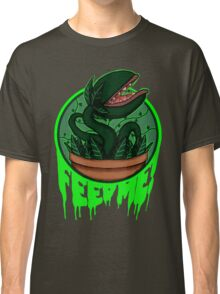FEED ME! Classic T-Shirt