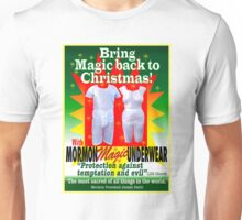 Mormon Underwear...Christmas Magic! Unisex T-Shirt