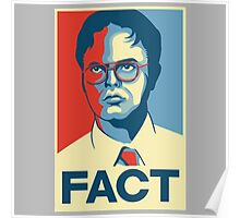 Fact - Dwight Schrute Poster