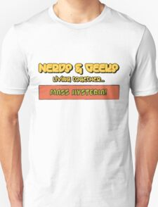 Nerds and Geeks T-Shirt