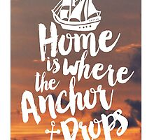 Home is Where the Anchor Drops by seattlestravels