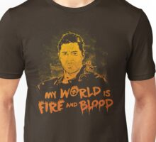 My World is Fire Unisex T-Shirt