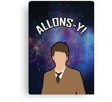 ALLONS-Y Canvas Print