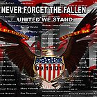 NEVER FORGET THE FALLEN  09/11/01 by Michael Beers