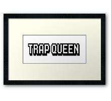 Trap Queen Framed Print