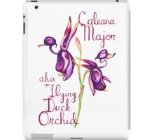 Flying Duck Orchid (Wild Orchid Series I) iPad Case/Skin