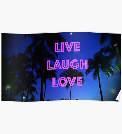 LIVE, LAUGH, LOVE Poster