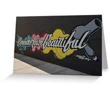 Remember You're Beautiful Greeting Card