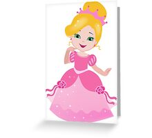 Funny Princess in a pink dress Greeting Card