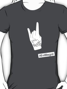 #EvilRegal T-Shirt