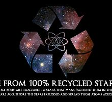 Recycled Star Stuff  by WFLAtheism