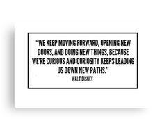 Walt Disney Quote Canvas Print