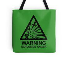 Warning: Explosive Anger Tote Bag