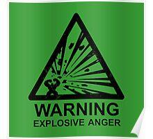 Warning: Explosive Anger Poster