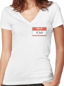 El Jefe  - My Name is The Boss  Women's Fitted V-Neck T-Shirt