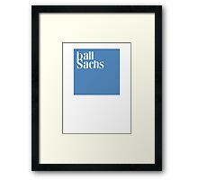 Ball Sachs Framed Print