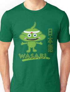 Wasabi - Seriously strong stuff Unisex T-Shirt