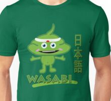 Wasabi - Seriously strong stuff Unisex T-Shirt