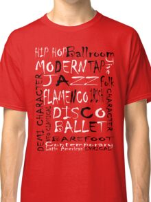 Dance Graffiti Classic T-Shirt
