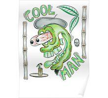 Cool Man Poster
