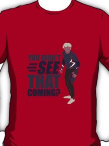 """Quicksilver """"You Didn't See That Coming?"""" T-Shirt"""