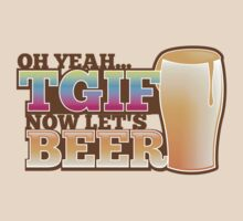 TGIF now lets BEER! Thank goodness  it's Friday! by jazzydevil
