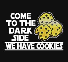 Come To The Dark Side We Have Cookies Kids Tee