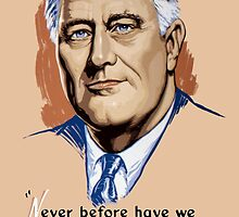 President Franklin Roosevelt and Quote by warishellstore