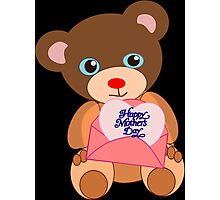 Teddy with mother's day message (5683 views) Photographic Print