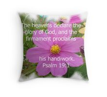 The heavens declare the glory of God Throw Pillow