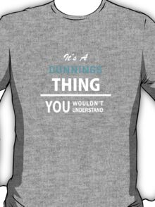 Its a DUNNINGS thing, you wouldn't understand T-Shirt