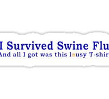 I Survived Swine Flu Sticker