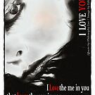 I love you by -Lilith-
