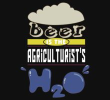 """Beer is the Agriculturist's H20"" Collection #43006 T-Shirt"