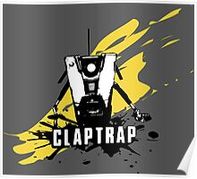 Claptrap (Colored BG) Poster