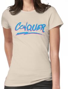 Conquer: 80's Hand-Rendered Type Womens Fitted T-Shirt
