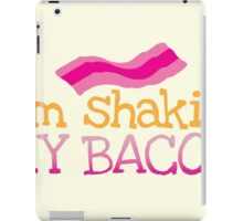 I'm shakin my BACON funny dance design iPad Case/Skin