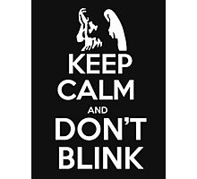 Keep calm and don't blink - T-shirts and Hoddies Photographic Print