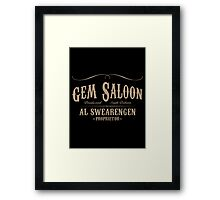 Gem Saloon Framed Print