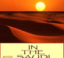 IN THE SAUDI SANDS by Aurora Pintore