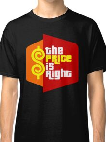The Price is Right Classic T-Shirt