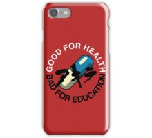 Good for Health iPhone Case/Skin