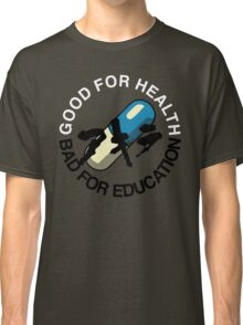 Good for Health Classic T-Shirt