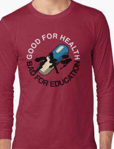 Good for Health Long Sleeve T-Shirt