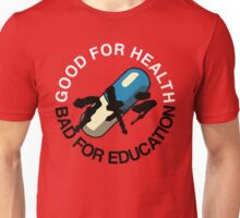 Good for Health Unisex T-Shirt